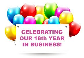 Celebrating our 18th year in business!